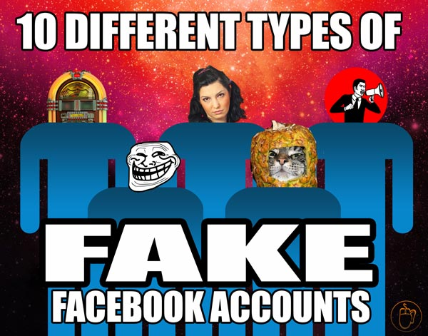 10 Different Types of Fake Facebook Accounts
